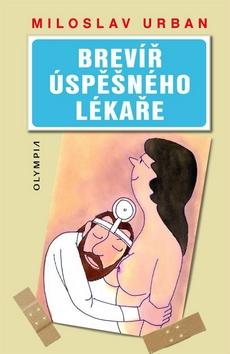Brevir Uspesneho Lekare Miloslav Urban Medicinskaliteratura Sk