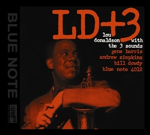 Lou Donaldson with the Three Sounds – LD+3