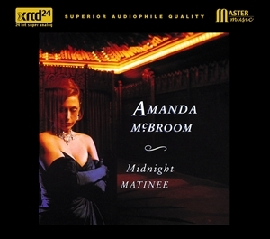 Amanda McBroom / Midnight Matinee XRCD 24