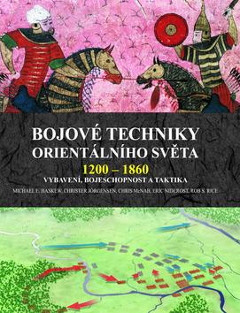 BOJOVÉ TECHNIKY ORIENTALNÍHO SVÌTA 1200-1860