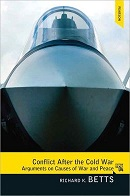 Conflict After the Cold War: Arguments on Causes of War and Peace 4 edition